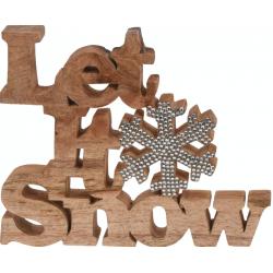Let it snow hout